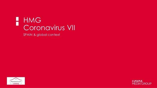 HMG Coronavirus VII SPAIN & global context