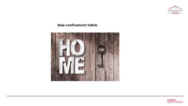 New confinement habits