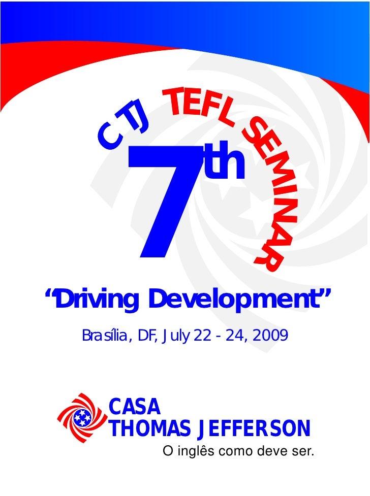 """TEFL S          TJ   C                     th        7 """"Driving Development""""                            EM                ..."""