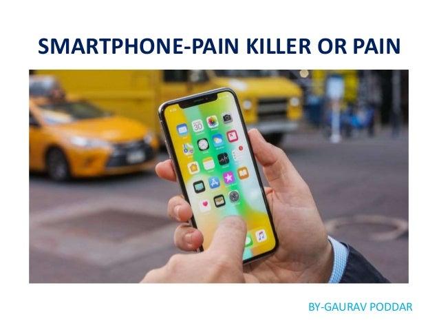 SmartPhone-Pain Killer OR Pain