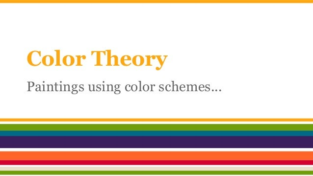 Color Theory Paintings using color schemes...