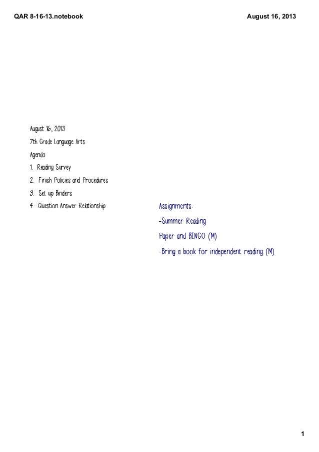 QAR81613.notebook 1 August16,2013 August 16, 2013 7th Grade Language Arts Agenda: 1. Reading Survey 2. Finish Policie...