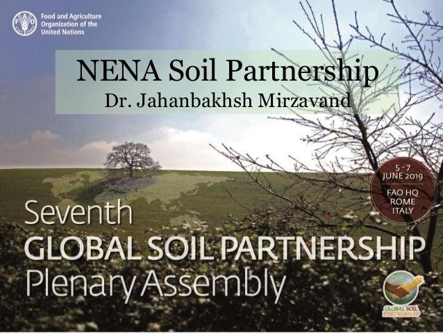 NENA Soil Partnership Dr. Jahanbakhsh Mirzavand