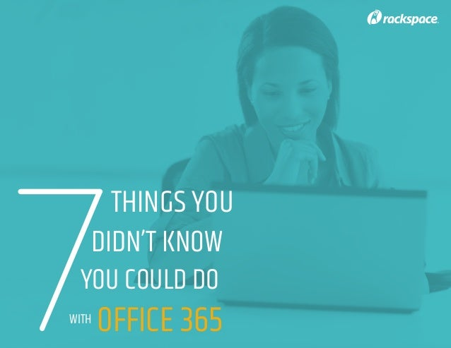 7 Things You Didn't Know You Could Do With Office 365