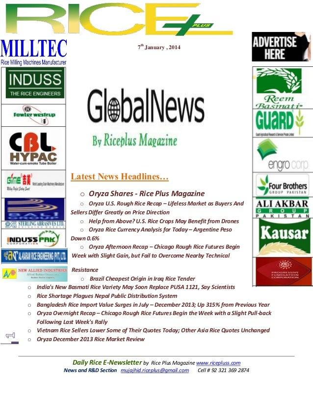 7th January , 2014  Latest News Headlines… o Oryza Shares - Rice Plus Magazine o Oryza U.S. Rough Rice Recap – Lifeless Ma...