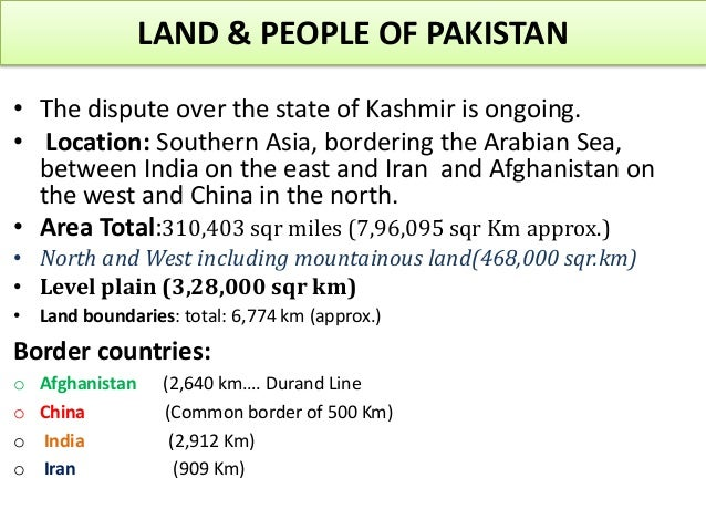 geographical importance of pakistan After this incident people are talking about the significance of pakistan's unique  geography here we will try to get the basic knowledge and fact.