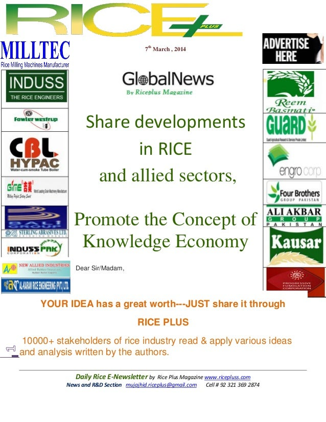 7th March , 2014  Share developments in RICE and allied sectors, Promote the Concept of Knowledge Economy Dear Sir/Madam, ...