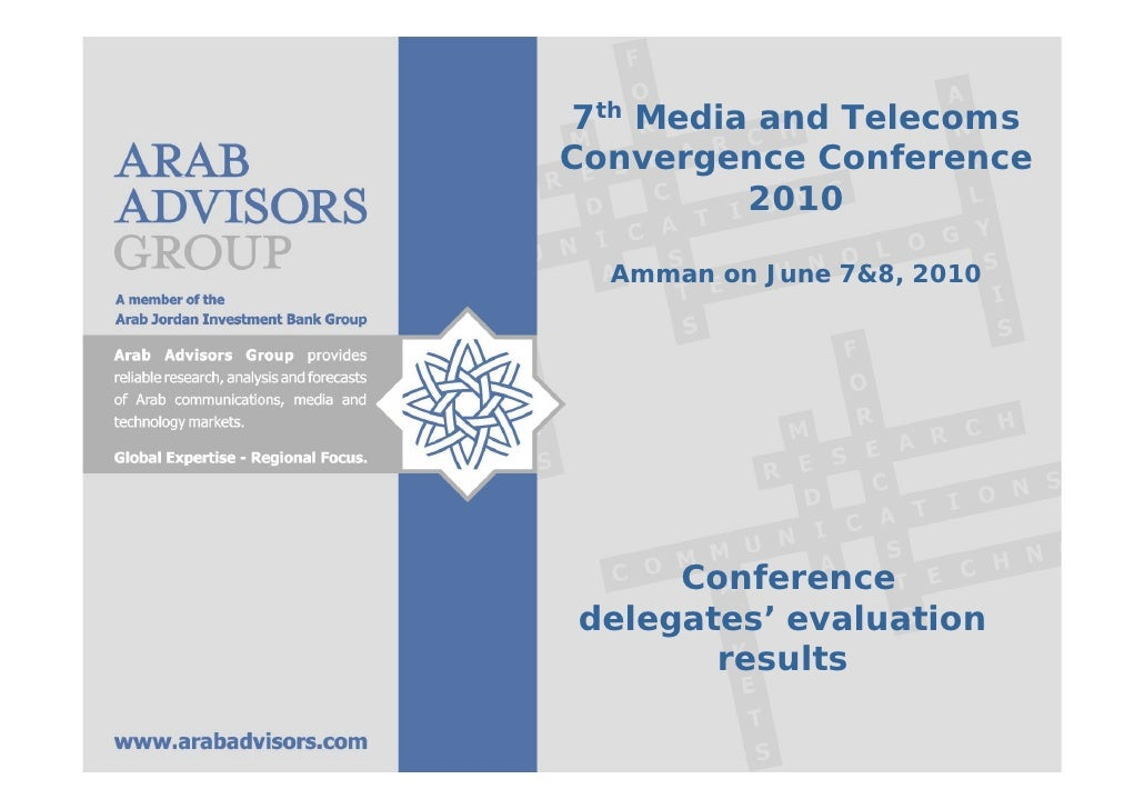 7th Media and Telecoms Convergence Conference 2010 - Conference delegates' evaluation results