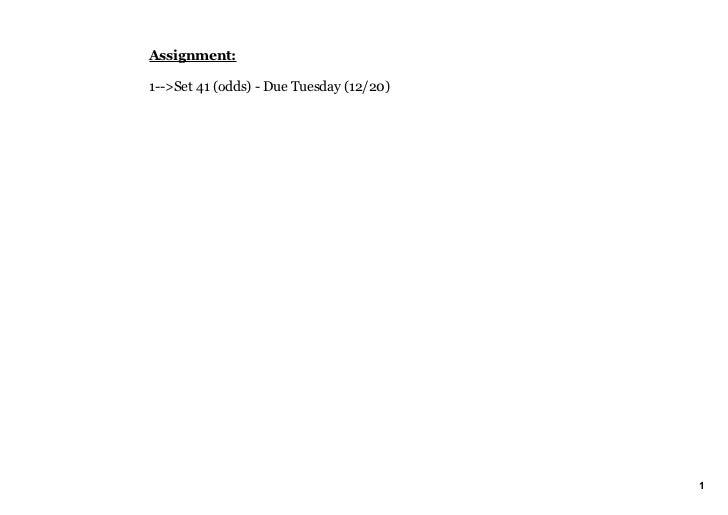Assignment:1>Set41(odds)DueTuesday(12/20)                                          1