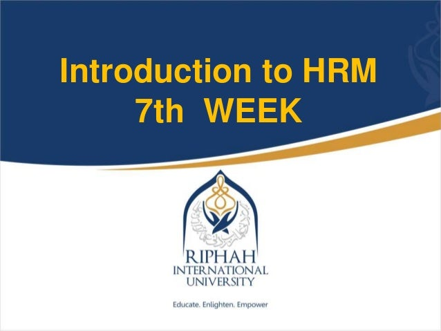 Introduction to HRM 7th WEEK