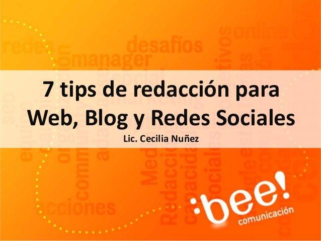 7 tips de redacción para Web, Blog y Redes Sociales Lic. Cecilia Nuñez