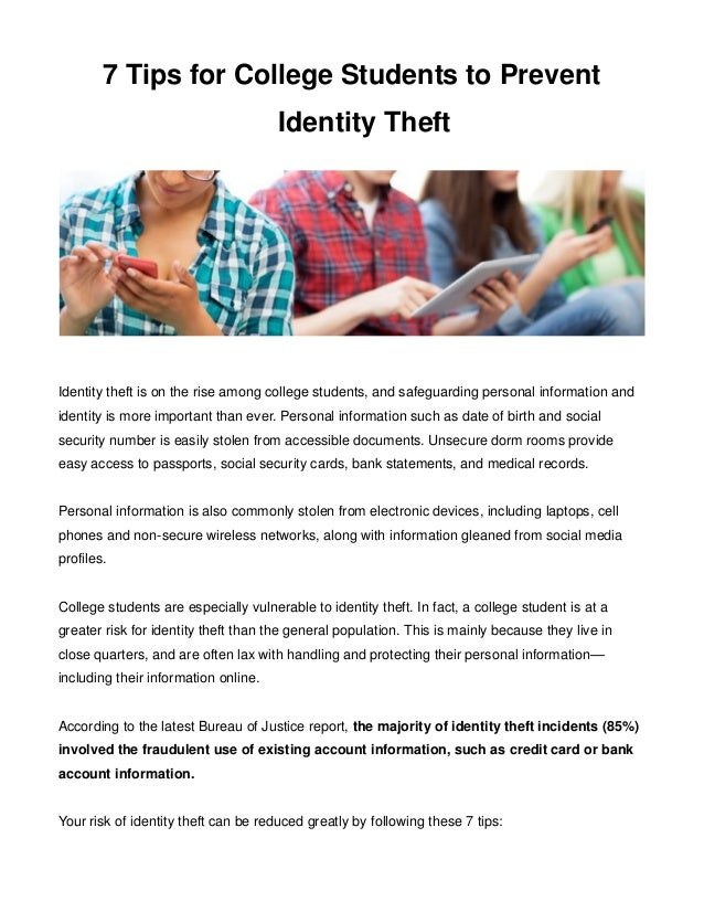 7 Tips for College Students to Prevent  Identity Theft  Identity theft is on the rise among college students, and safeguar...