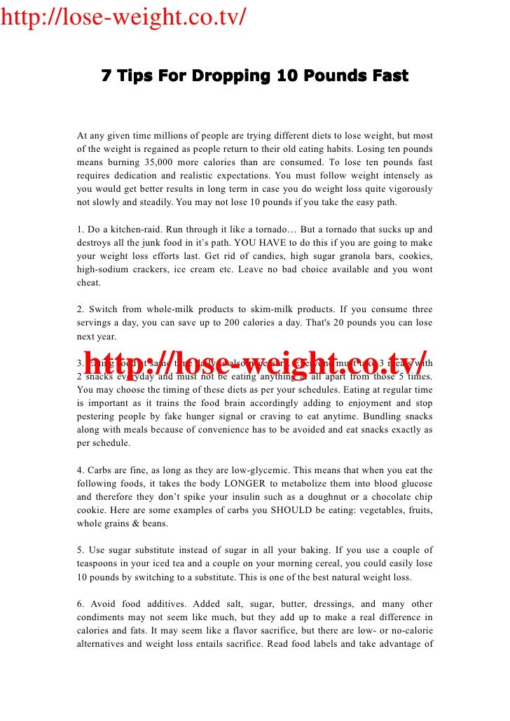 http://lose-weight.co.tv/              7 Tips For Dropping 10 Pounds Fast          At any given time millions of people ar...