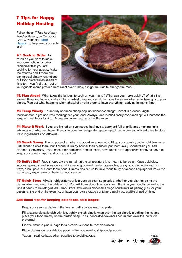 7 Tips for Happy Holiday Hosting Follow these 7 Tips for Happy Holiday Hosting by Corporate Chef & Pitmaster, Mike Haracz,...