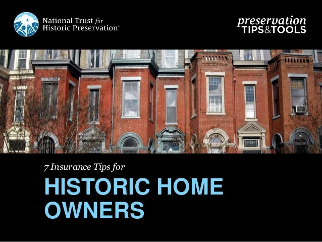 7 Insurance Tips for HISTORIC HOME OWNERS