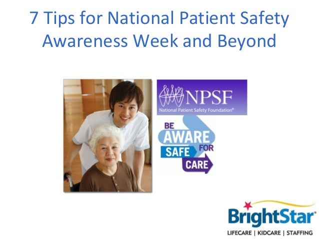 7 Tips for National Patient Safety  Awareness Week and Beyond