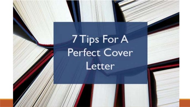 7 Tips For Perfect Cover Letter