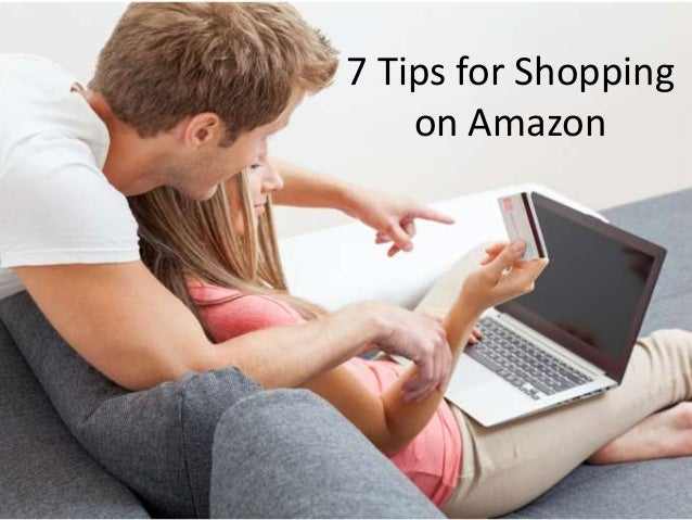 7 Tips for Shopping on Amazon