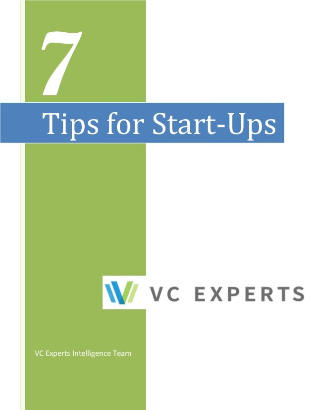 7 VC Experts Intelligence Team Tips for Start-Ups