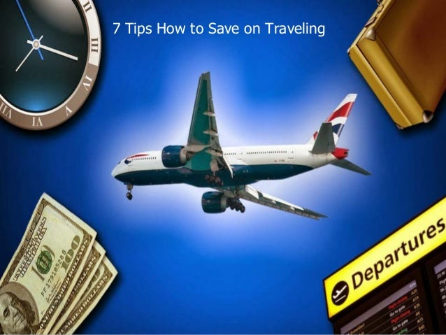 7 Tips How to Save on Traveling