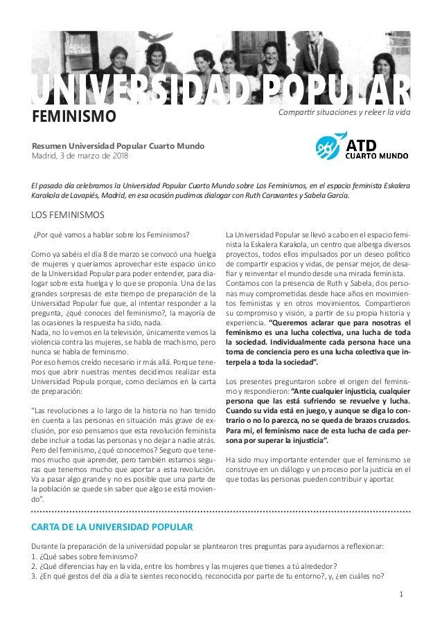 1 FEMINISMO UNIVERSIDAD POPULARCompartir situaciones y releer la vida Resumen Universidad Popular Cuarto Mundo Madrid, 3 d...