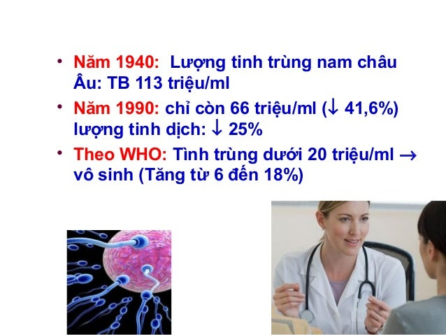 7 tpcn và bệnh xương khớp slideshare • Năm 1940: Lượng tinh trùng nam châu Âu: TB 113 triệu/ml • Năm 1990: chỉ còn 66 triệu/ml (↓ 41,6%) lượng tinh dịch: ↓ 25%... - 웹