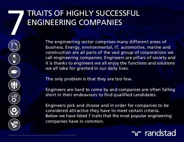 7 TRAITS OF HIGHLY SUCCESSFUL ENGINEERING COMPANIES The engineering sector comprises many different areas of business. Ene...