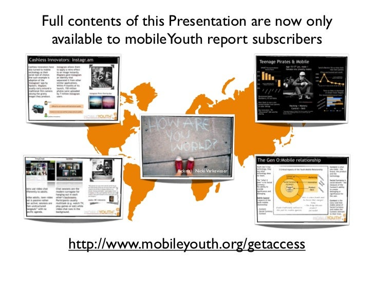 Full contents of this Presentation are now only available to mobileYouth report subscribers                     flickr(c) N...