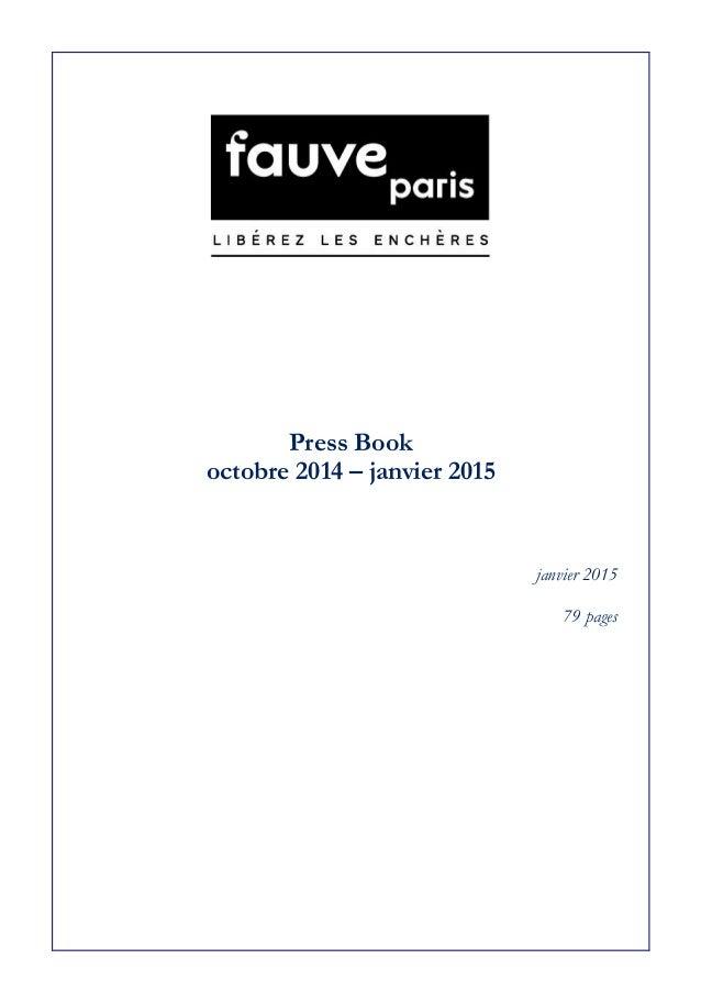 Press Book octobre 2014 – janvier 2015 janvier 2015 79 pages