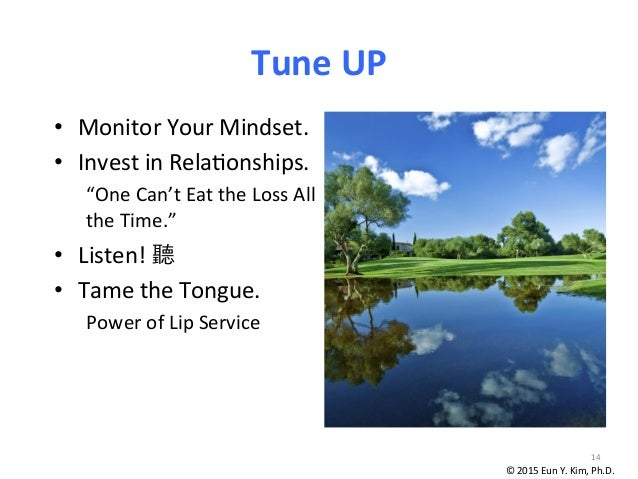 """Tune  UP • Monitor  Your  Mindset.   • Invest  in  Reladonships.   """"One  Can't  Eat  the  Loss  ..."""