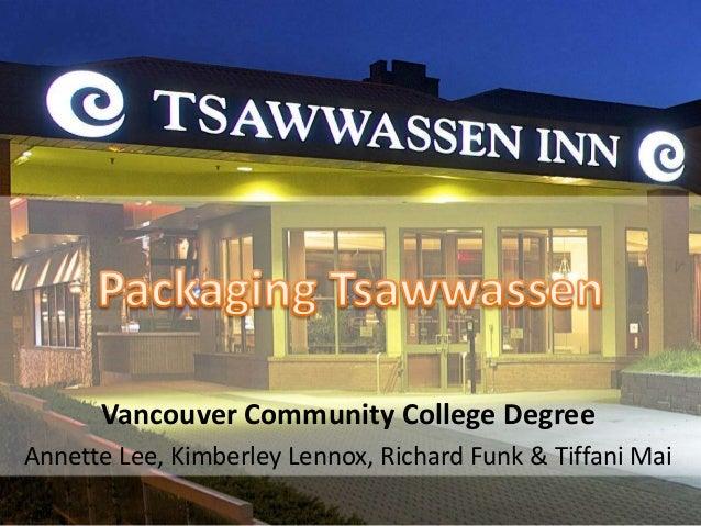 Vancouver Community College DegreeAnnette Lee, Kimberley Lennox, Richard Funk & Tiffani Mai
