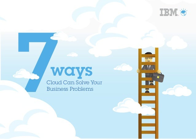 ways Cloud Can Solve Your Business Problems