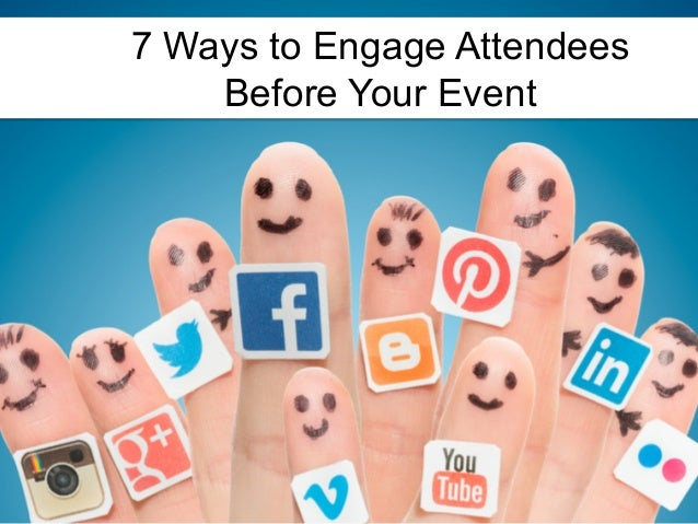 7 Ways to Engage Attendees Before Your Event