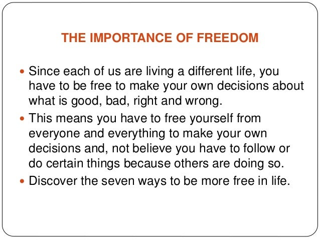 7 ways to expereince more freedom Slide 2