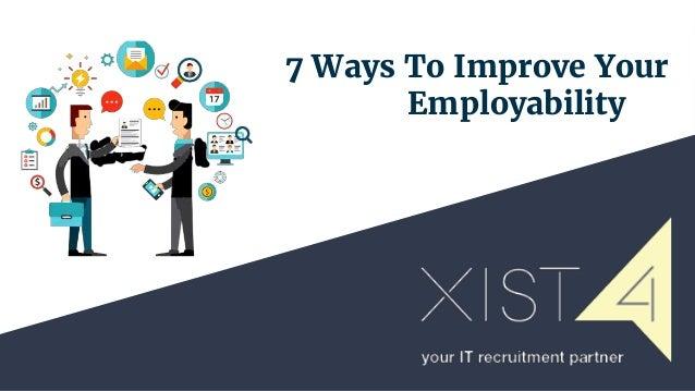 7 Ways To Improve Your Employability