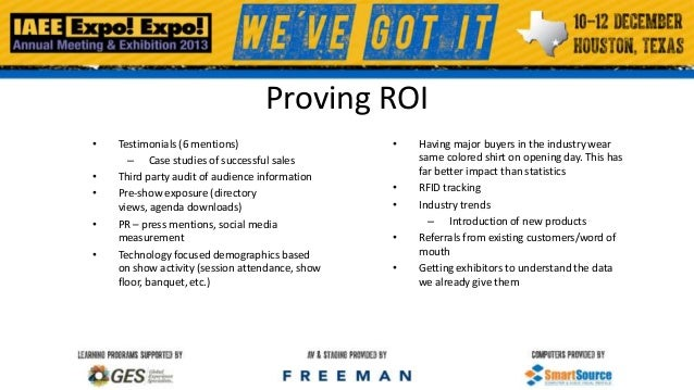 Proving ROI • • • • •  Testimonials (6 mentions) – Case studies of successful sales Third party audit of audience informat...