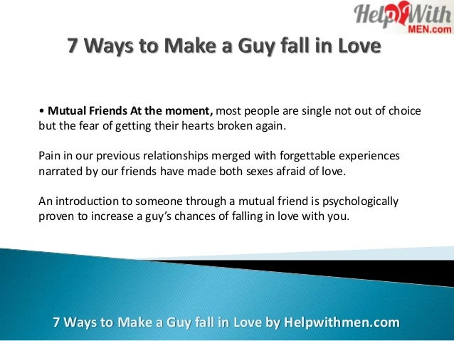 How to make a guy fall in love again