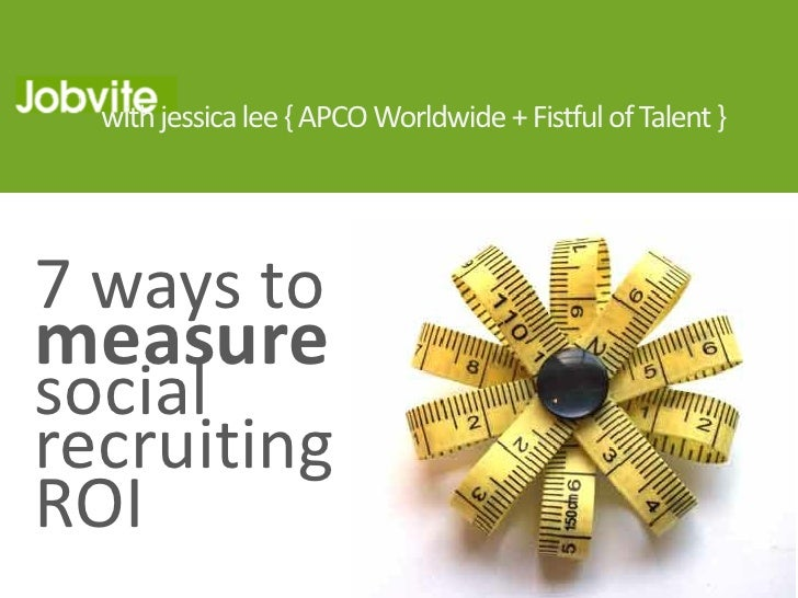 Jobvite Webcast: 7 Ways to Measure Social Recruiting ROI