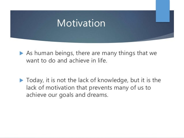 7 ways to motivate yourself in life Slide 2