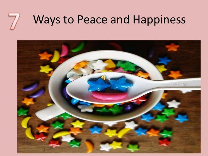 Ways to Peace and Happiness<br />7<br />
