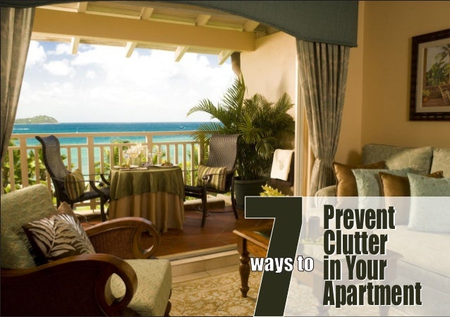 7 Prevent Clutter inYour Apartment Prevent Clutter inYour Apartment ways to