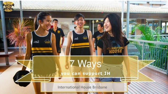 7 Ways you can support IH International House Brisbane