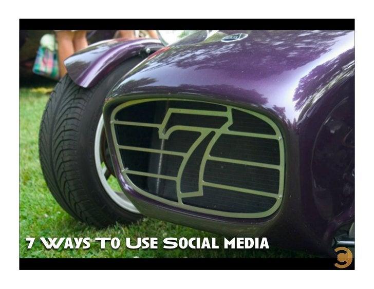 7 Ways To Use Social media