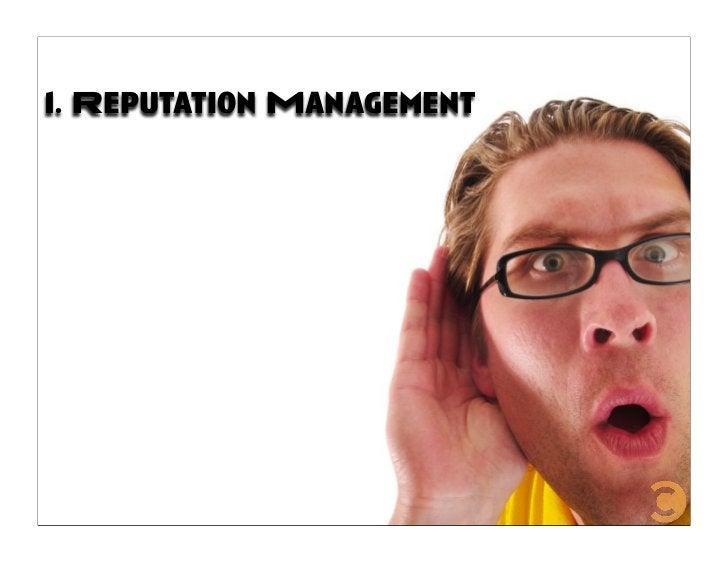 1. Reputation Management
