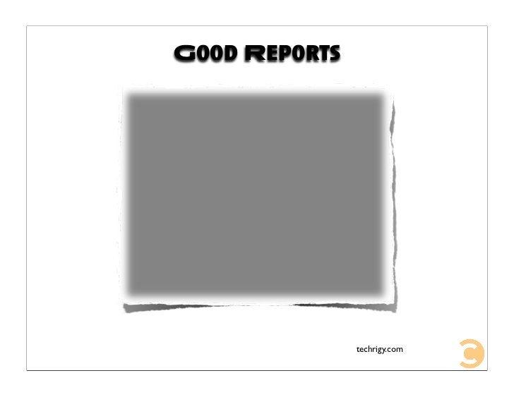 Good Reports                    techrigy.com