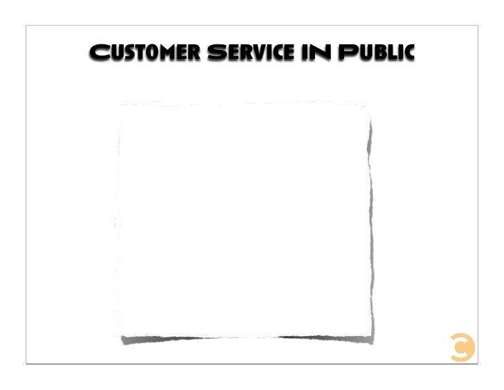 Customer Service IN Public