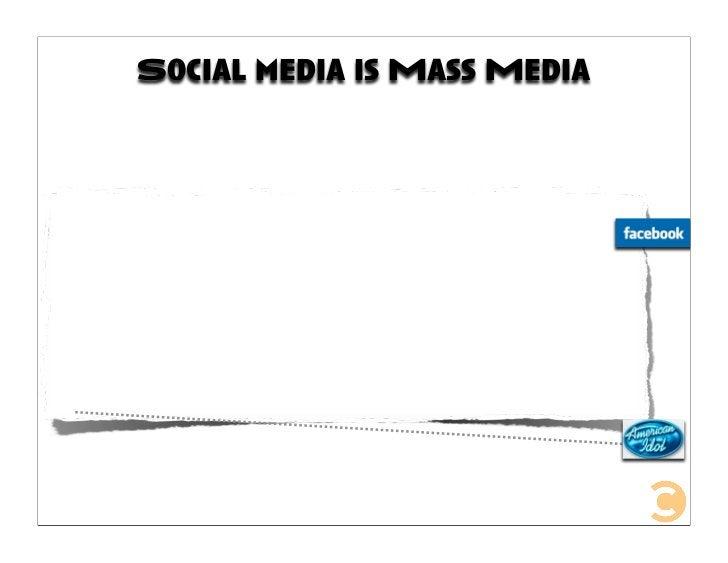Social media is Mass Media