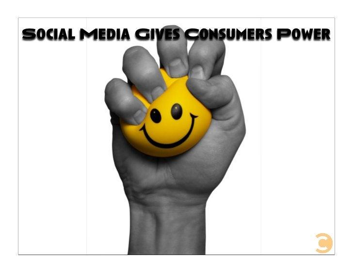 Social Media Gives Consumers Power