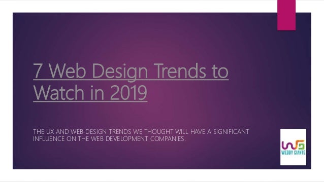 7 web design trends to watch in 2019