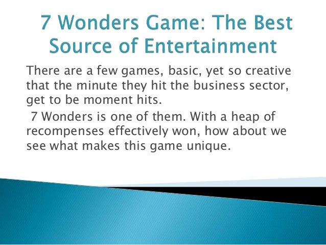 There are a few games, basic, yet so creative that the minute they hit the business sector, get to be moment hits. 7 Wonde...